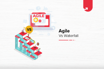 Waterfall vs Agile: Difference Between Waterfall and Agile Methodologies