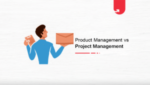 Product Management vs Project Management: Which Should You Choose?