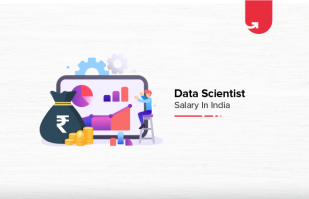 Data Scientist Salary in India in 2020 [For Freshers & Experienced]