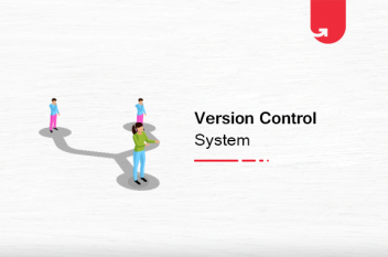 What is a Version Control System? Git Basics & Benefits
