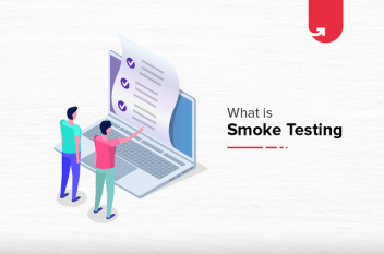 What is Smoke Testing? How To Do Smoke Testing Step by Step?