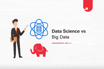 Data Science vs Big Data: Difference Between Data Science & Big Data