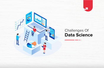 Top 4 Challenges of Data Science & Simple Solutions For Them in 2020