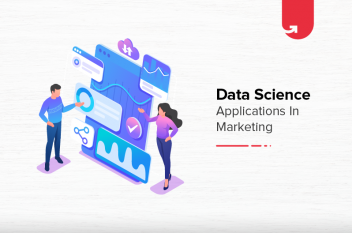 Top 7 Exciting Data Science Applications in Marketing [2020]