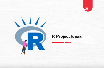 6 Interesting R Project Ideas For Beginners [2020]