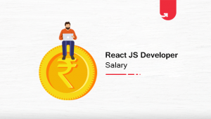 ReactJS Developer Salary in India in 2020 [For Freshers & Experienced]