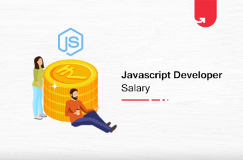 Javascript Developer Salary in India in 2021 [For Freshers & Experienced]