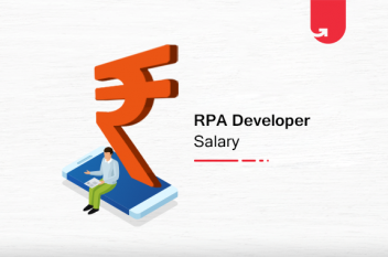 RPA Developer Salary in India: For Freshers & Experienced [2020]