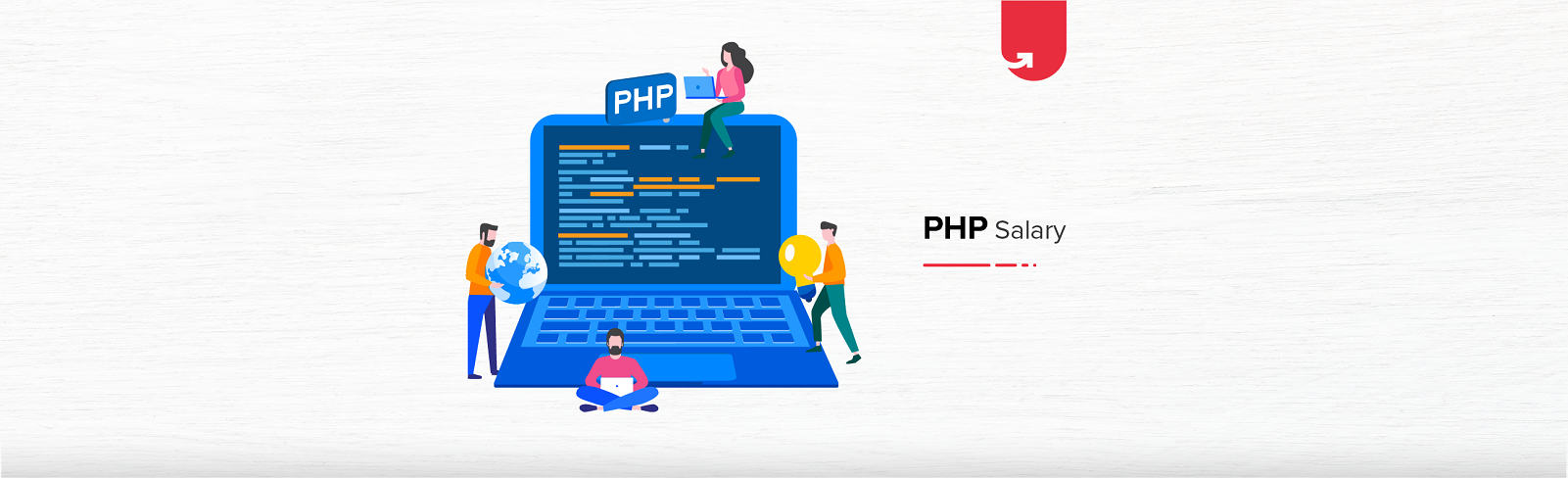 PHP Developer Salary in India in 2021 [For Freshers & Experienced]