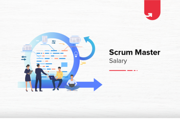 Scrum Master Salary in India: For Freshers & Experienced [2021]