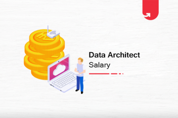 Data Architect Salary in India in 2020 [For Freshers & Experienced]