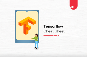 TensorFlow Cheat Sheet: Why TensorFlow, Function & Tools,