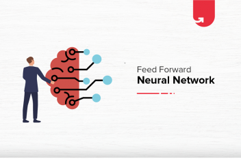 An Introduction to Feedforward Neural Network: Layers, Functions & Importance