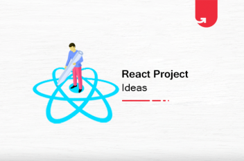 9 Exciting React Project Ideas & Topics for Beginners 2021