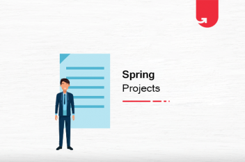 Top 18 Exciting Spring Projects Ideas & Topics For Beginners [2021]