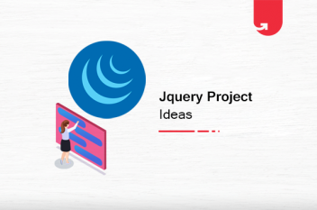 19 Interesting jQuery Project Ideas & Topics For Beginners [2021]