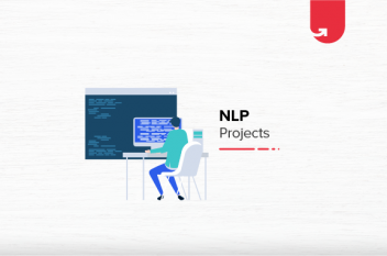 Natural Language Processing (NLP) Projects & Topics For Beginners [2020]