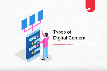 5 Different Types of Digital Content Proven To Boost Your Revenue [2021]