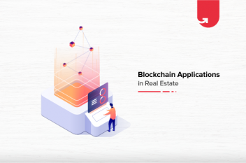 How Blockchain Applications Are Transforming The Real Estate Industry