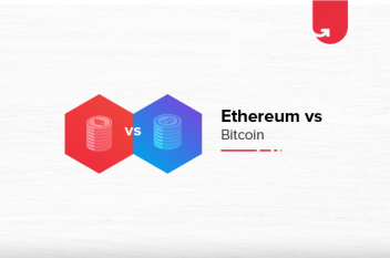 Ethereum vs Bitcoin: Difference Between Ethereum and Bitcoin