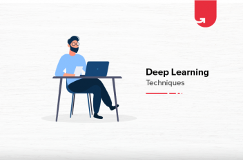 Top 10 Deep Learning Techniques You Should Know About