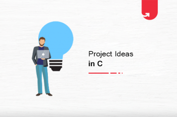 Top 7 Exciting Project ideas in C For Beginners [2021]