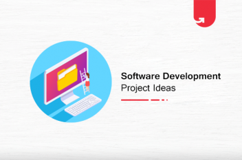 20 Exciting Software Development Project Ideas & Topics for Beginners [2021]