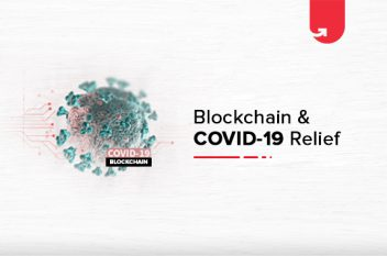 How Blockchain Plays Role in COVID19 Relief