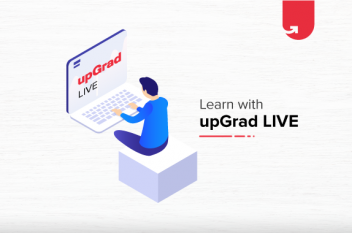Learn with upGrad Live: Take Your Classroom Online For Free