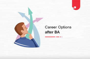 7 Best Career Options after BA: What to do After BA? [2021]