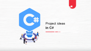 Interesting Project Ideas & Topics in C# For Beginners [2020]