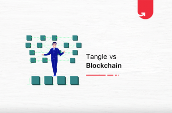 Tangle vs Blockchain: Difference Between Tangle & Blockchain [2020]