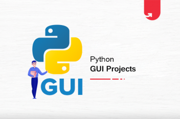 10 Exciting Python GUI Projects & Topics For Beginners [2020]