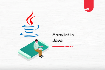 A Complete ArrayList in Java: What You Need to Know