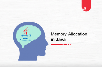 Memory Allocation in Java: Everything You Need To Know in 2021