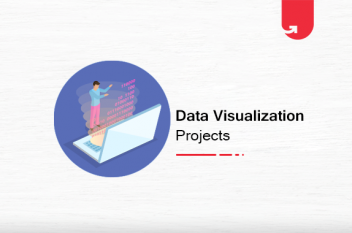9 Astonishing Data Visualization Projects You Can Replicate [2020]