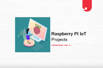 Top 6 Raspberry Pi IoT Projects You Should Try Today [2020]