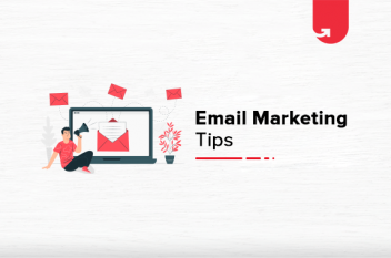 Rule The Digital Market: Top 10 Email Marketing Tips
