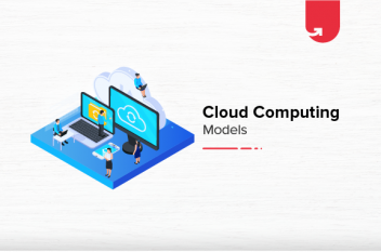 Top 4 Cloud Computing Models Explained