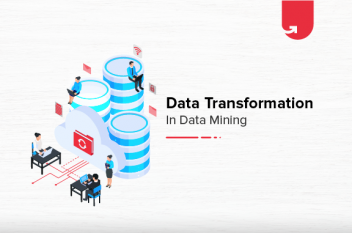 6 Methods of Data Transformation in Data Mining