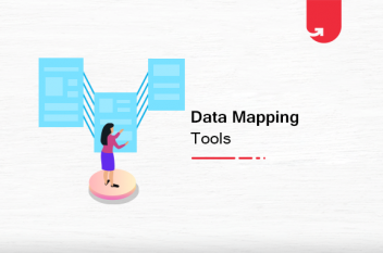 Top 4 Most Used Data Mapping Tools You Should Get Your Hands On [2020]