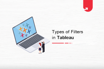 6 Types of Filters in Tableau: How You Should Use Them