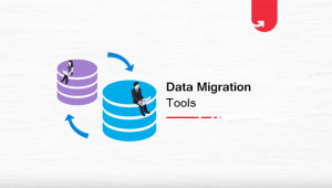 Data Migration Tools: Types of Migration Tools, Popular Tools in 2021