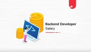 Back End Developer Salary in India: For Freshers & Experienced [2020]