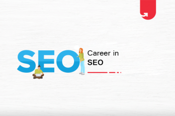 Career in SEO: Skills Needed, How to Start, How to Get an SEO Job [2021]