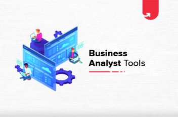 Top 7 Best Business Analytics Tools Recommended for every Business Analyst