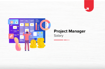 Project Manager Salary in India in 2021 [For Freshers & Experienced]