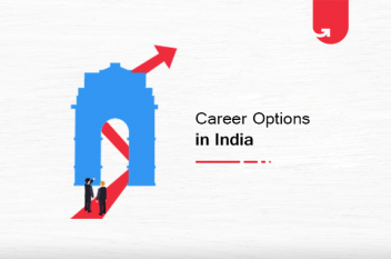 Top 5 Career Options in India: Best Career Options To Choose in 2020