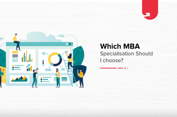 Which MBA Specialization Should I Choose? [List of Factors to Consider]