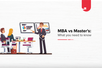 MBA vs Masters: Which One Should You Choose in 2021